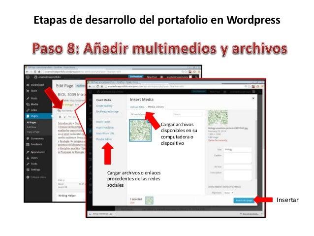 Etapas de desarrollo del portafolio en Wordpress Insertar Cargar archivos o enlaces procedentes de las redes sociales Carg...