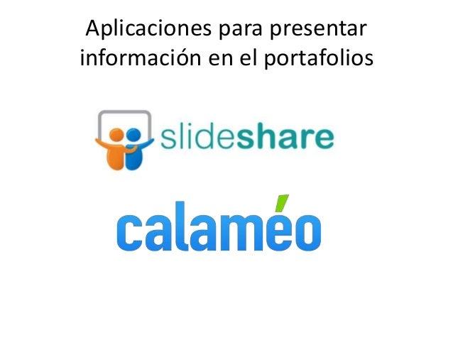 Aplicaciones para presentar información en el portafolios