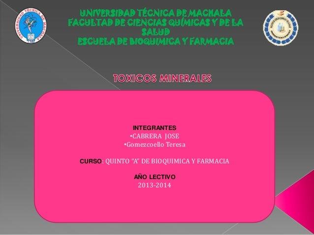 UNIVERSIDAD TÉCNICA DE MACHALA FACULTAD DE CIENCIAS QUÍMICAS Y DE LA SALUD ESCUELA DE BIOQUIMICA Y FARMACIA  INTEGRANTES  ...