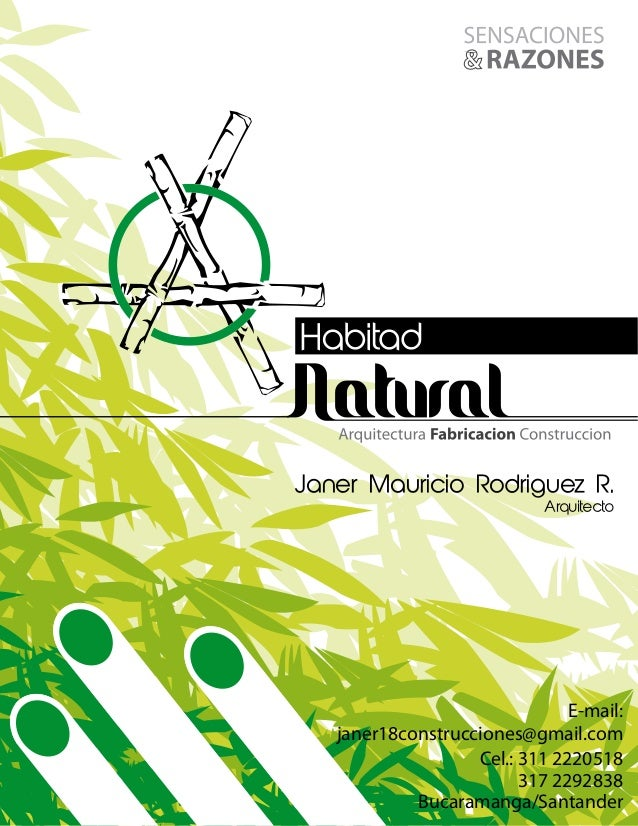 Janer Mauricio Rodriguez R. Arquitecto  E-mail: janer18construcciones@gmail.com Cel.: 311 2220518 317 2292838 Bucaramanga/...