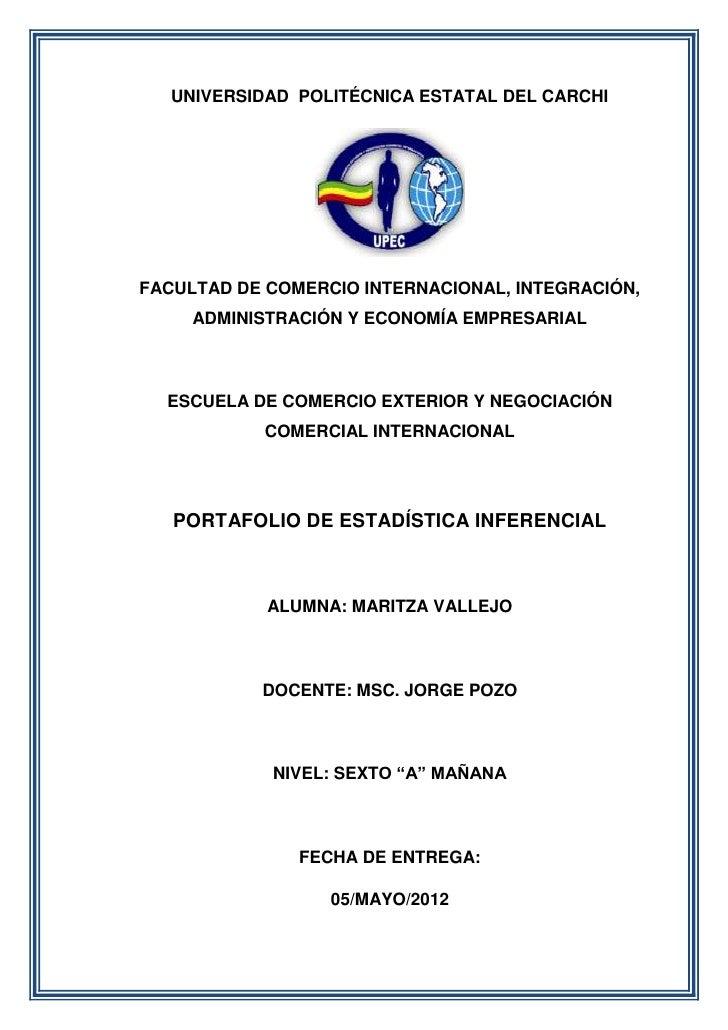 UNIVERSIDAD POLITÉCNICA ESTATAL DEL CARCHIFACULTAD DE COMERCIO INTERNACIONAL, INTEGRACIÓN,     ADMINISTRACIÓN Y ECONOMÍA E...