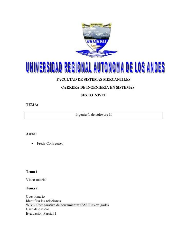 FACULTAD DE SISTEMAS MERCANTILES                       CARRERA DE INGENIERÍA EN SISTEMAS                                  ...