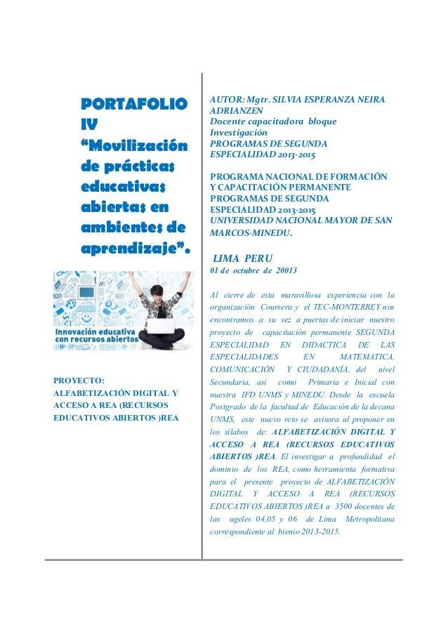 """PORTAFOLIO IV """"Movilización de prácticas educativas abiertas en ambientes de aprendizaje"""". PROYECTO: ALFABETIZACIÓN DIGITA..."""