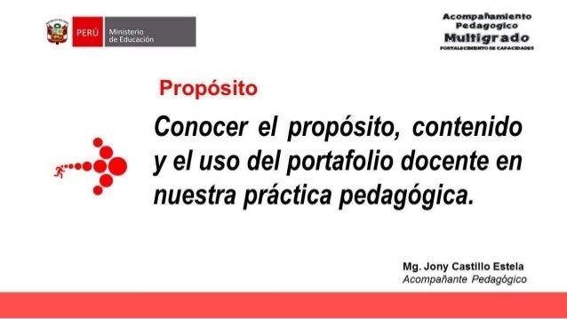 Portafolio Docente, Evidencias de nuestra práctica pedagógica Slide 2