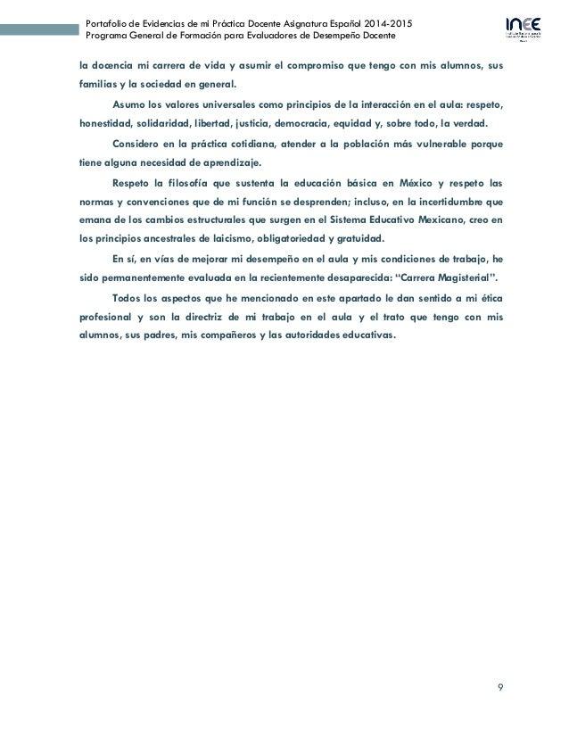 9 Portafolio de Evidencias de mi Práctica Docente Asignatura Español 2014-2015 Programa General de Formación para Evaluado...