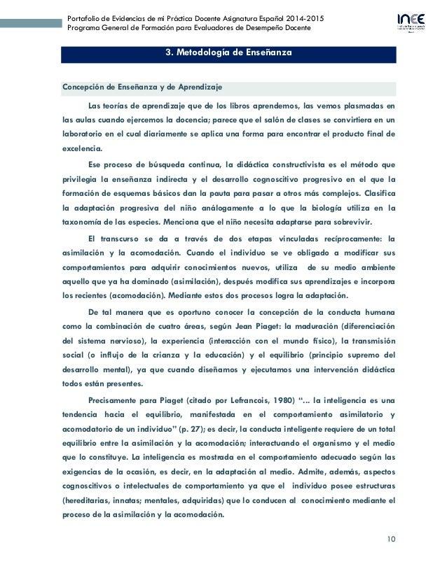 10 Portafolio de Evidencias de mi Práctica Docente Asignatura Español 2014-2015 Programa General de Formación para Evaluad...