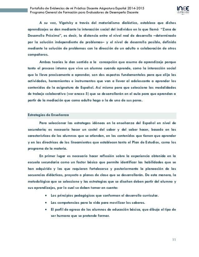 11 Portafolio de Evidencias de mi Práctica Docente Asignatura Español 2014-2015 Programa General de Formación para Evaluad...
