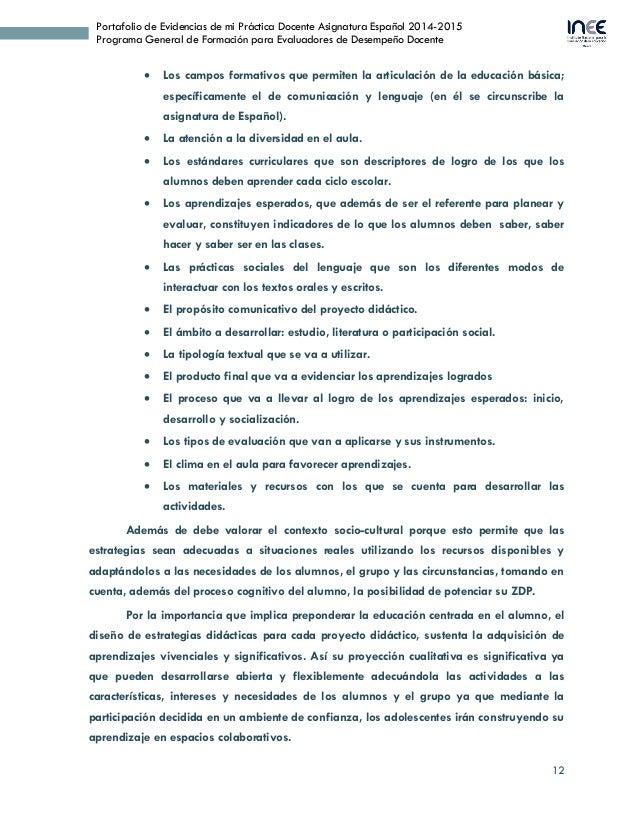 12 Portafolio de Evidencias de mi Práctica Docente Asignatura Español 2014-2015 Programa General de Formación para Evaluad...