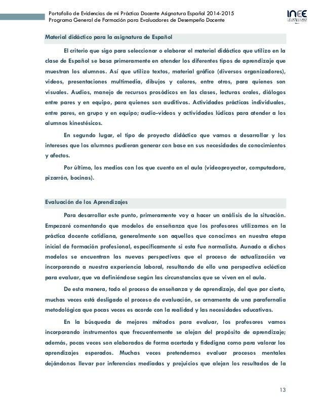 13 Portafolio de Evidencias de mi Práctica Docente Asignatura Español 2014-2015 Programa General de Formación para Evaluad...