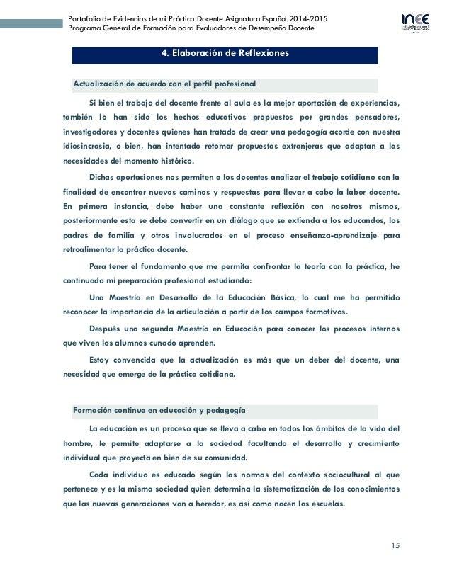 15 Portafolio de Evidencias de mi Práctica Docente Asignatura Español 2014-2015 Programa General de Formación para Evaluad...