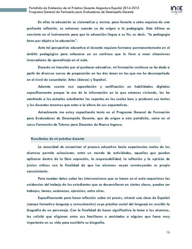 16 Portafolio de Evidencias de mi Práctica Docente Asignatura Español 2014-2015 Programa General de Formación para Evaluad...