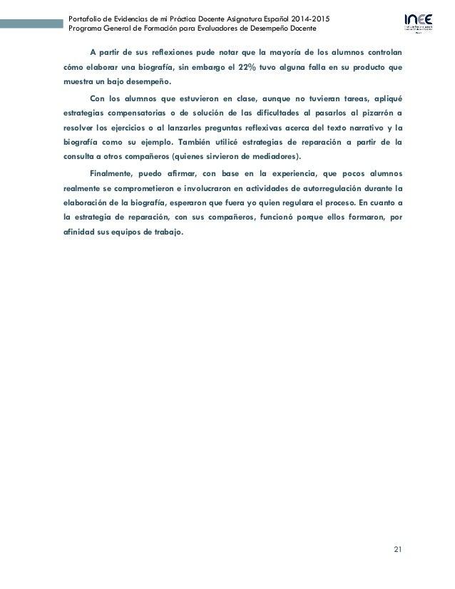 21 Portafolio de Evidencias de mi Práctica Docente Asignatura Español 2014-2015 Programa General de Formación para Evaluad...