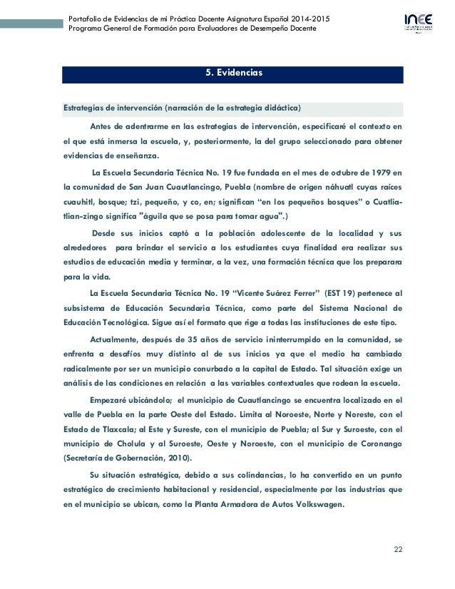 22 Portafolio de Evidencias de mi Práctica Docente Asignatura Español 2014-2015 Programa General de Formación para Evaluad...