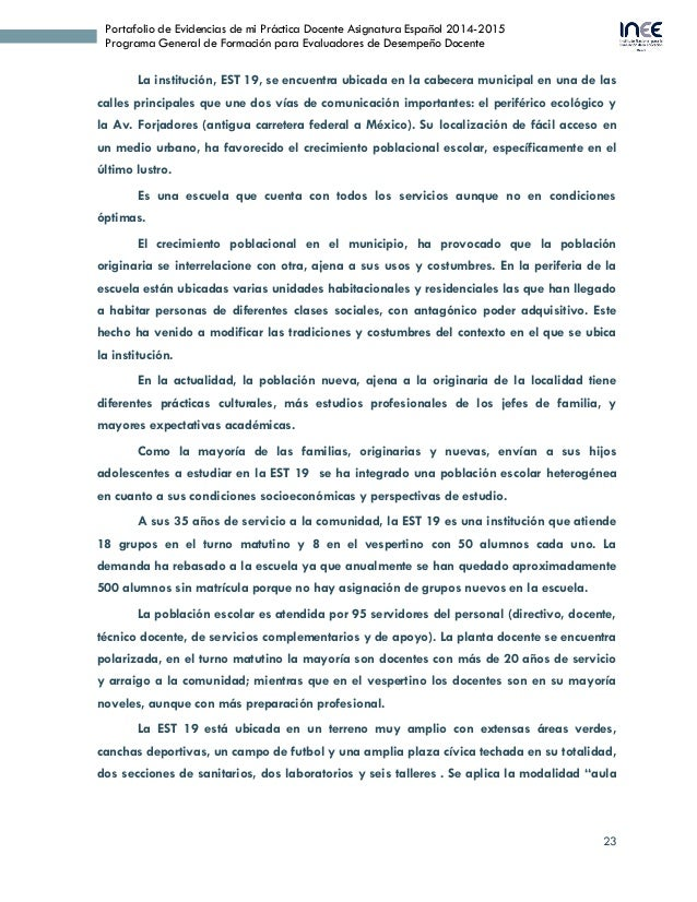 23 Portafolio de Evidencias de mi Práctica Docente Asignatura Español 2014-2015 Programa General de Formación para Evaluad...