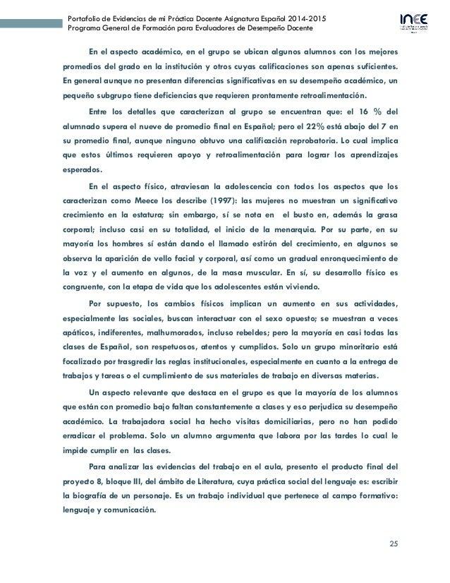 25 Portafolio de Evidencias de mi Práctica Docente Asignatura Español 2014-2015 Programa General de Formación para Evaluad...