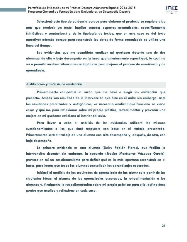 26 Portafolio de Evidencias de mi Práctica Docente Asignatura Español 2014-2015 Programa General de Formación para Evaluad...