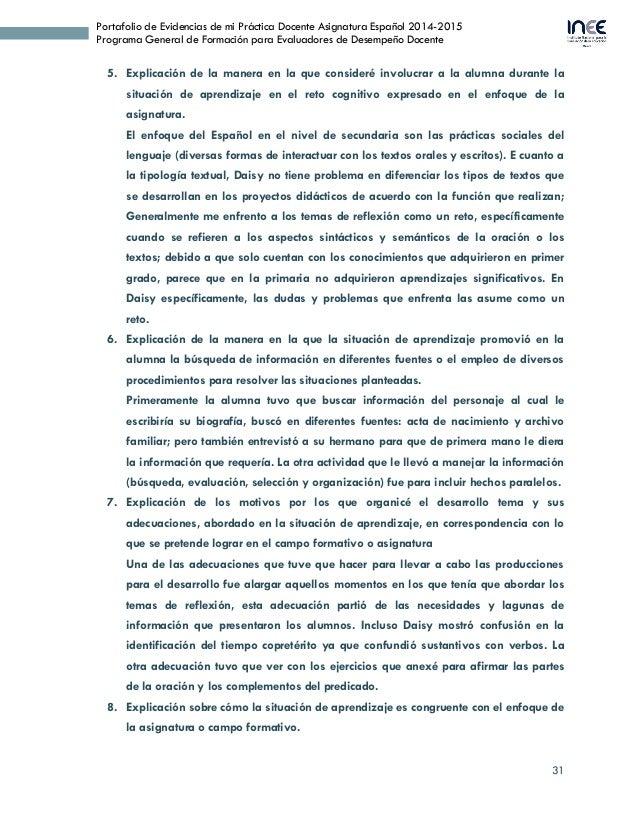 31 Portafolio de Evidencias de mi Práctica Docente Asignatura Español 2014-2015 Programa General de Formación para Evaluad...