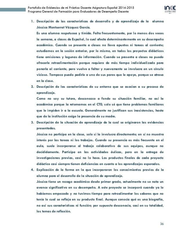 36 Portafolio de Evidencias de mi Práctica Docente Asignatura Español 2014-2015 Programa General de Formación para Evaluad...