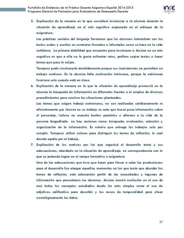 37 Portafolio de Evidencias de mi Práctica Docente Asignatura Español 2014-2015 Programa General de Formación para Evaluad...