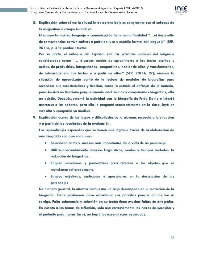 38 Portafolio de Evidencias de mi Práctica Docente Asignatura Español 2014-2015 Programa General de Formación para Evaluad...