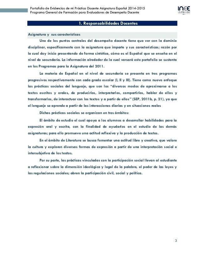 3 Portafolio de Evidencias de mi Práctica Docente Asignatura Español 2014-2015 Programa General de Formación para Evaluado...