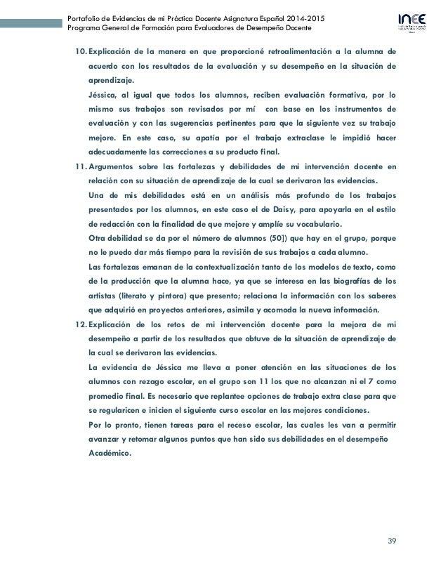 39 Portafolio de Evidencias de mi Práctica Docente Asignatura Español 2014-2015 Programa General de Formación para Evaluad...