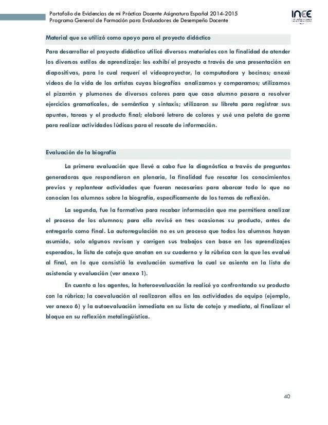 40 Portafolio de Evidencias de mi Práctica Docente Asignatura Español 2014-2015 Programa General de Formación para Evaluad...