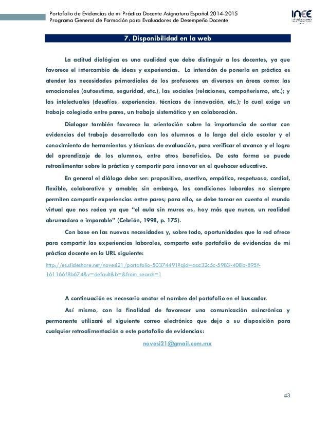 43 Portafolio de Evidencias de mi Práctica Docente Asignatura Español 2014-2015 Programa General de Formación para Evaluad...