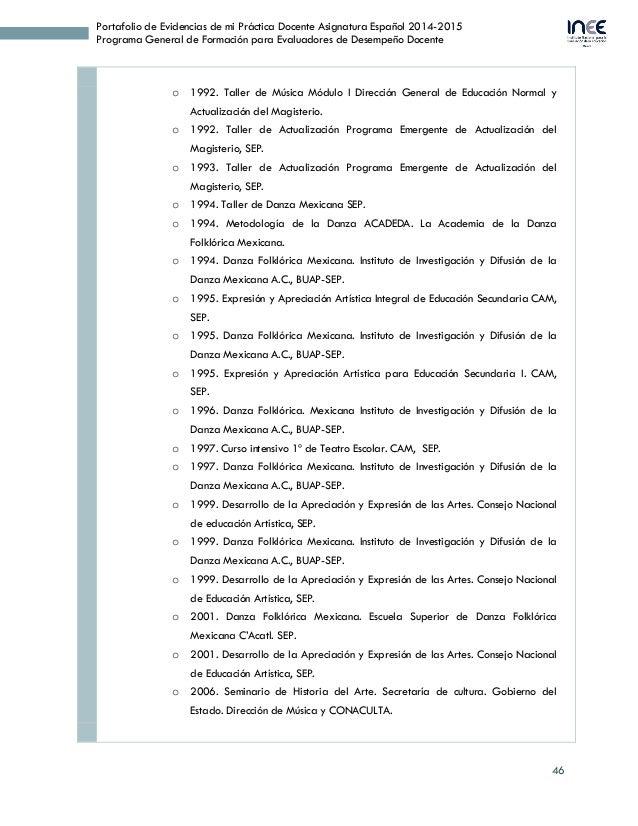 46 Portafolio de Evidencias de mi Práctica Docente Asignatura Español 2014-2015 Programa General de Formación para Evaluad...