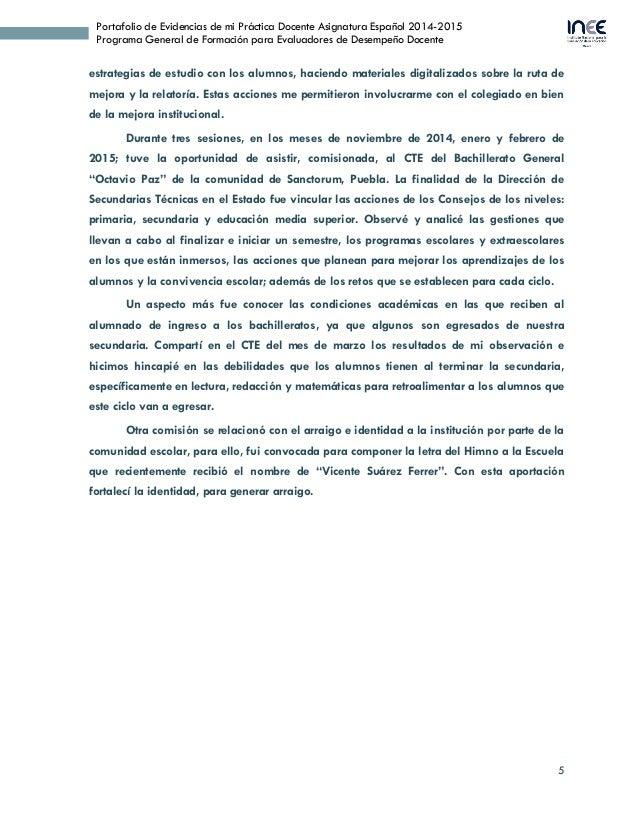 5 Portafolio de Evidencias de mi Práctica Docente Asignatura Español 2014-2015 Programa General de Formación para Evaluado...