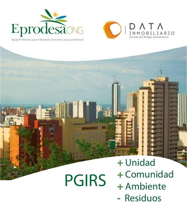 PGIRS+ Unidad+ Comunidad+ Ambiente- ResiduosEpr desaoEquipo Profesional para el Desarrollo Económico, Social y AmbientalCe...