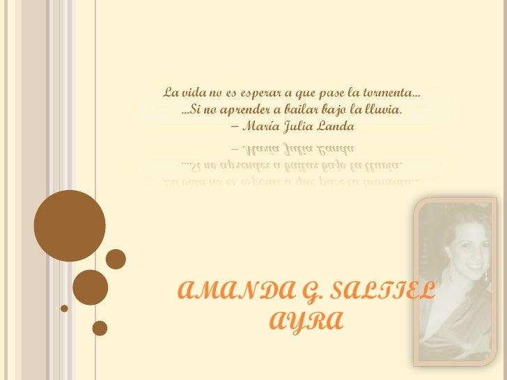 AMANDA G. SALTIEL     AYRA