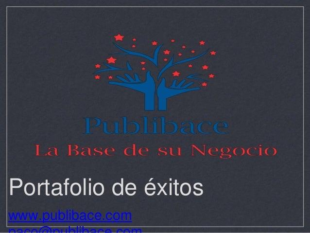 Portafolio de éxitos www.publibace.com