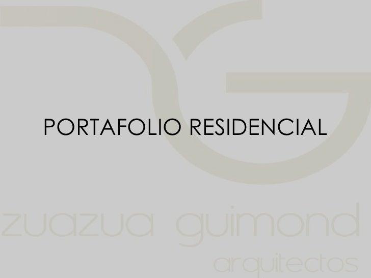 PORTAFOLIO RESIDENCIAL