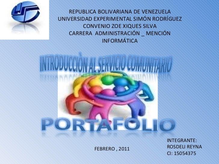 REPUBLICA BOLIVARIANA DE VENEZUELA UNIVERSIDAD EXPERIMENTAL SIMÓN RODRÍGUEZ CONVENIO ZOE XIQUES SILVA CARRERA  ADMINISTRAC...