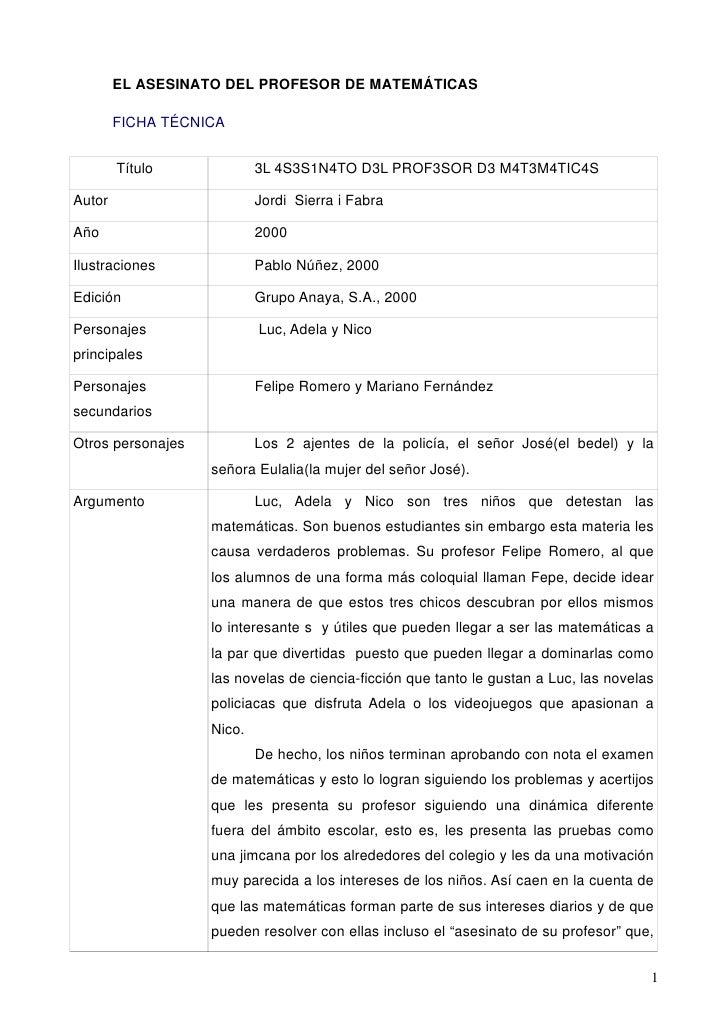 EL ASESINATO DEL PROFESOR DE MATEMÁTICAS        FICHA TÉCNICA        Título             3L 4S3S1N4TO D3L PROF3SOR D3 M4T3M...