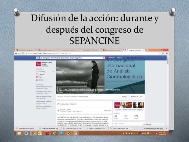Difusión de la acción: durante y  después del congreso de  SEPANCINE