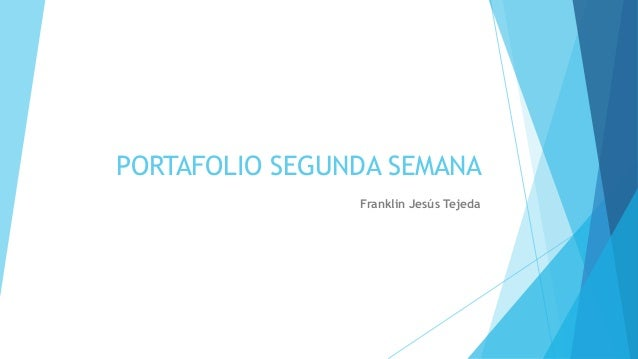 PORTAFOLIO SEGUNDA SEMANA Franklin Jesús Tejeda