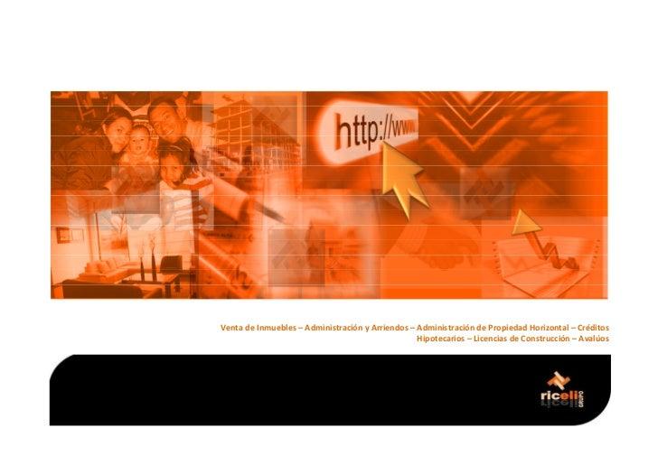 Venta de Inmuebles – Administración y Arriendos – Administración de Propiedad Horizontal – Créditos                       ...
