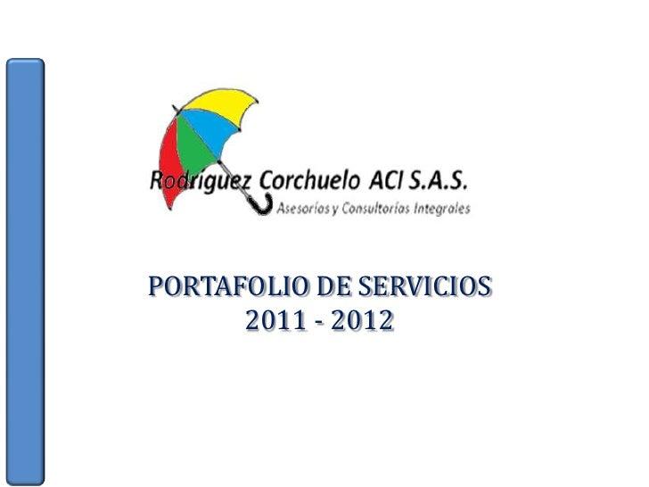 PORTAFOLIO DE SERVICIOS<br />2011 - 2012<br />