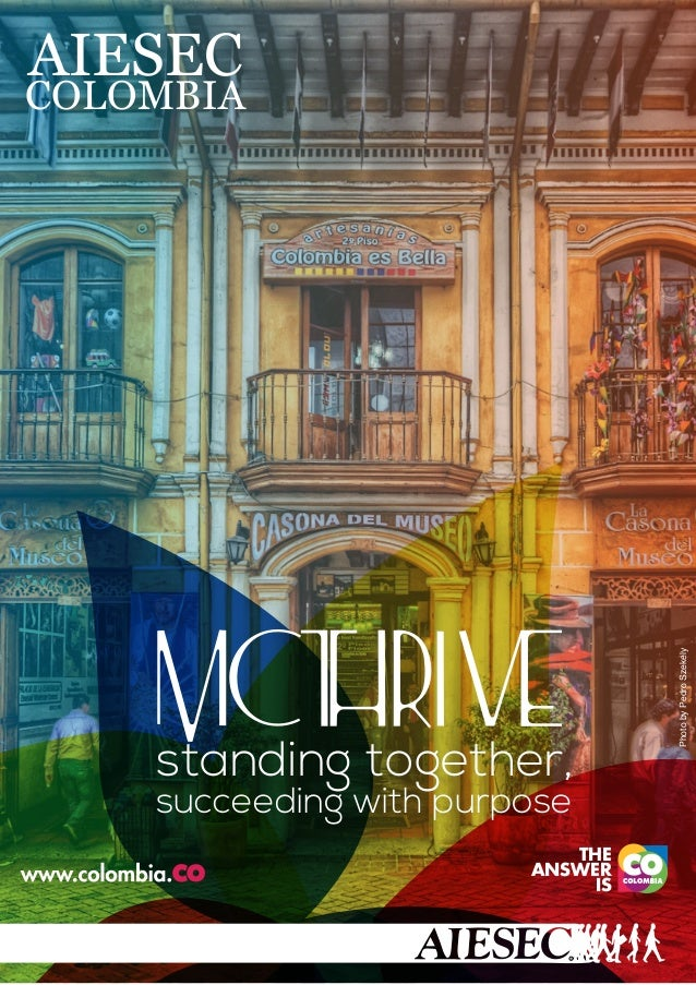c AIESEC COLOMBIA standing together, succeeding with purpose MC THE ANSWER IS PhotobyPedroSzekely