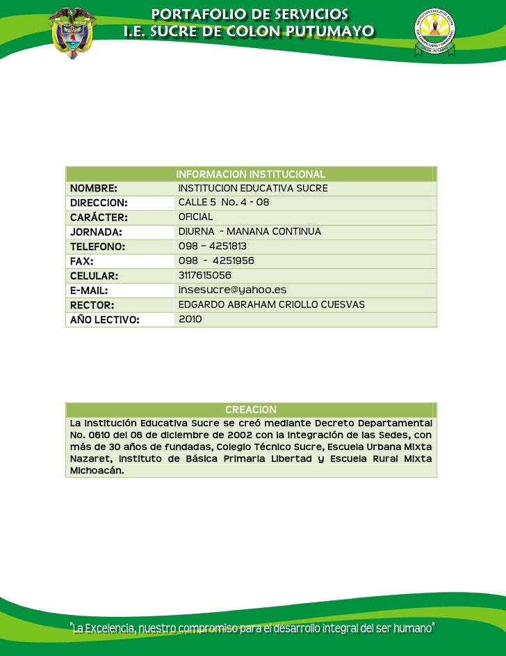 INFORMACION INSTITUCIONAL NOMBRE:                 INSTITUCION EDUCATIVA SUCRE DIRECCION:              CALLE 5 No. 4 - 08 C...