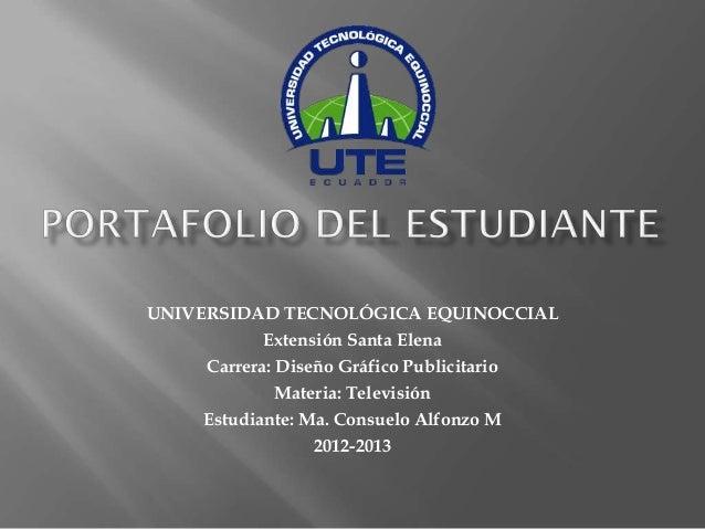 UNIVERSIDAD TECNOLÓGICA EQUINOCCIAL           Extensión Santa Elena    Carrera: Diseño Gráfico Publicitario             Ma...