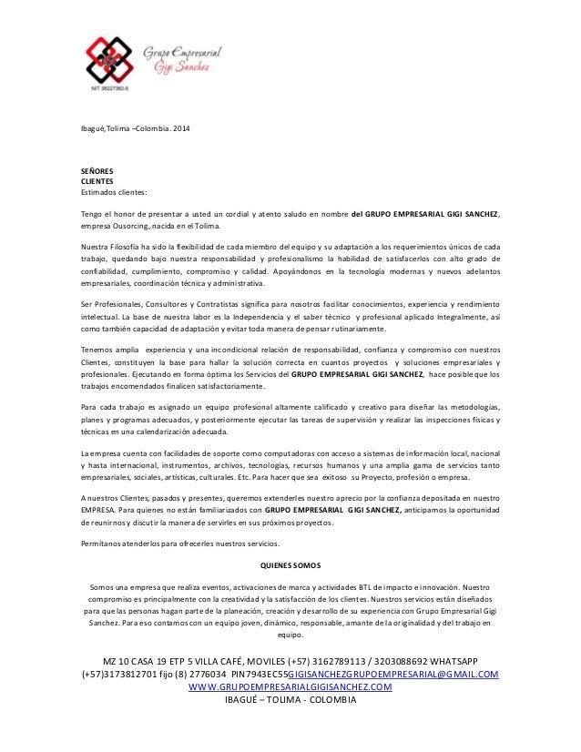 Ibagué,Tolima –Colombia. 2014  SEÑORES CLIENTES Estimados clientes: Tengo el honor de presentar a usted un cordial y atent...