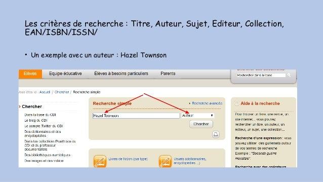 Les critères de recherche : Titre, Auteur, Sujet, Editeur, Collection, EAN/ISBN/ISSN/ • Un exemple avec un auteur : Hazel ...