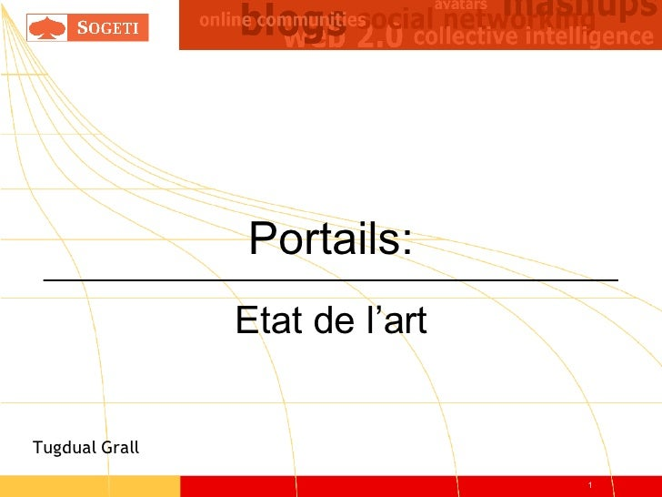 Portails: Etat de l'art Tugdual Grall