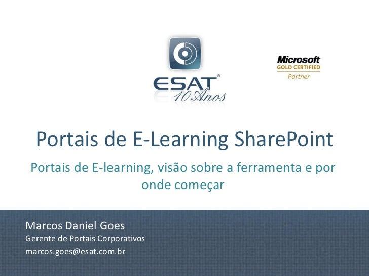 Portais de E-Learning SharePoint Portais de E-learning, visão sobre a ferramenta e por                     onde começarMar...