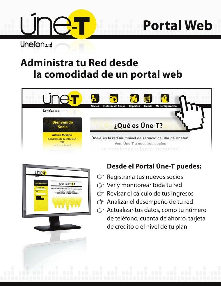 Portal Web  Administra tu Red desde   la comodidad de un portal web                                 Socios   Material de A...