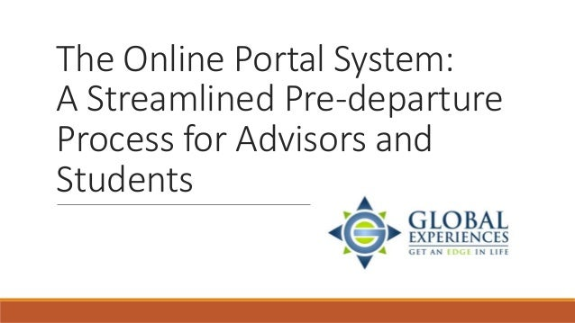 The Online Portal System: A Streamlined Pre-departure Process for Advisors and Students
