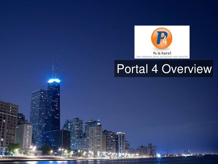Portal 4 Overview<br />
